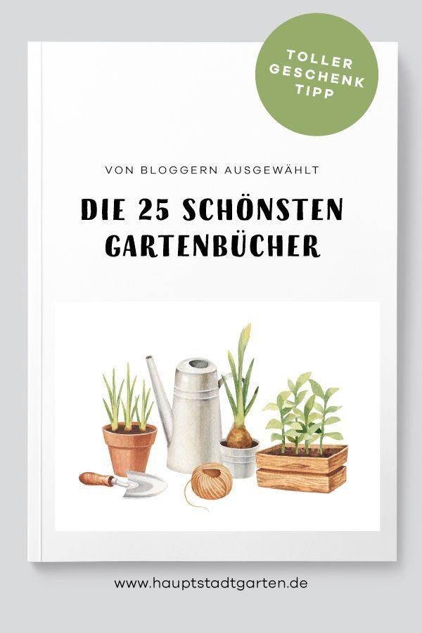 Die schönsten, besten, tollsten, liebesten Gartenbücher. Vorgestellt von Bloggern. Ein Gartenbuch ist auch ein tolles Geschenk für Gartenfreunde und Menschen, die Pflanzen lieben. Zu Weihnachten, zum Geburtstag, aber auch als Mitbringsel.