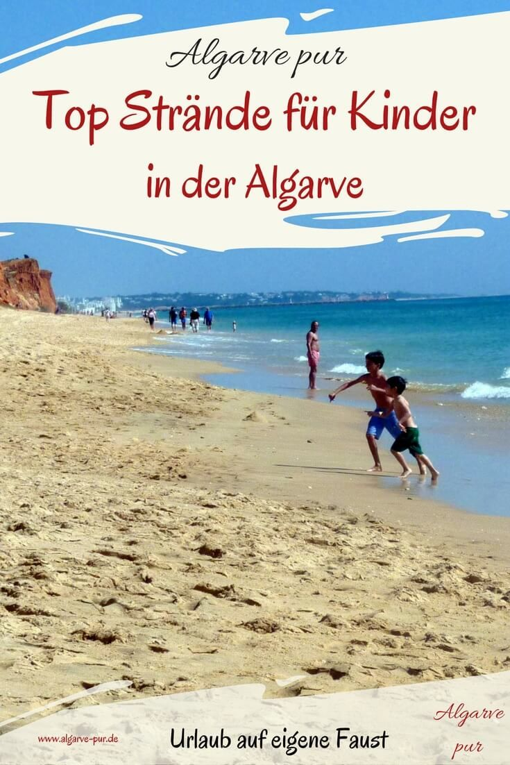 11 Top Strände für Kindern in der Algarve www.algarve-pur.de