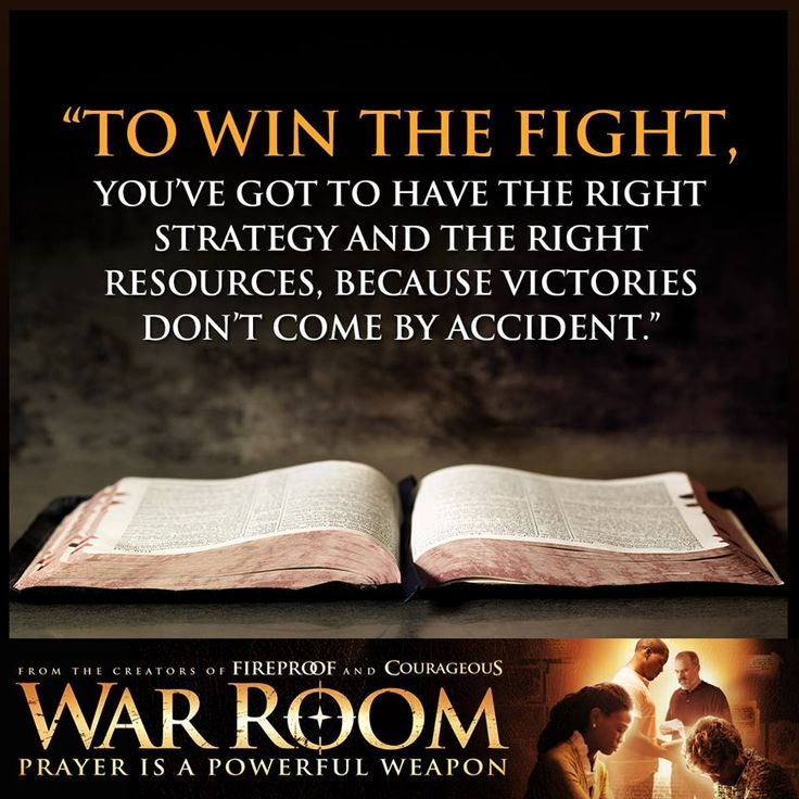 A great reminder from War Room: Victories don't come by accident!