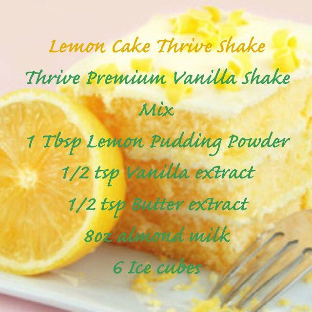 Lemon cake thrive shake...delish!