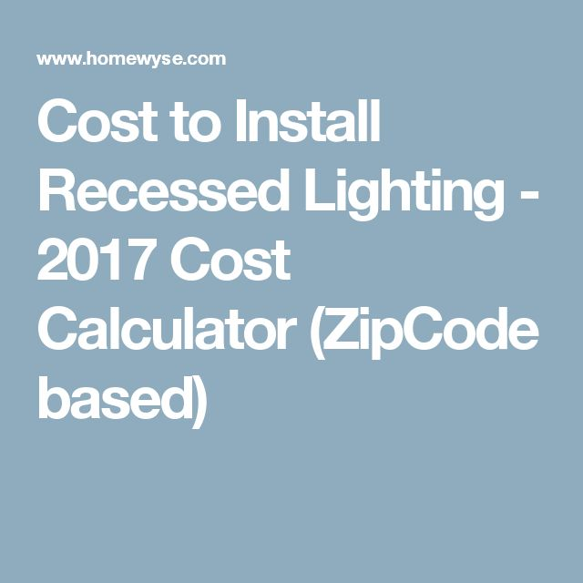17 Best ideas about Recessed Lighting Cost on Pinterest | Garage ...