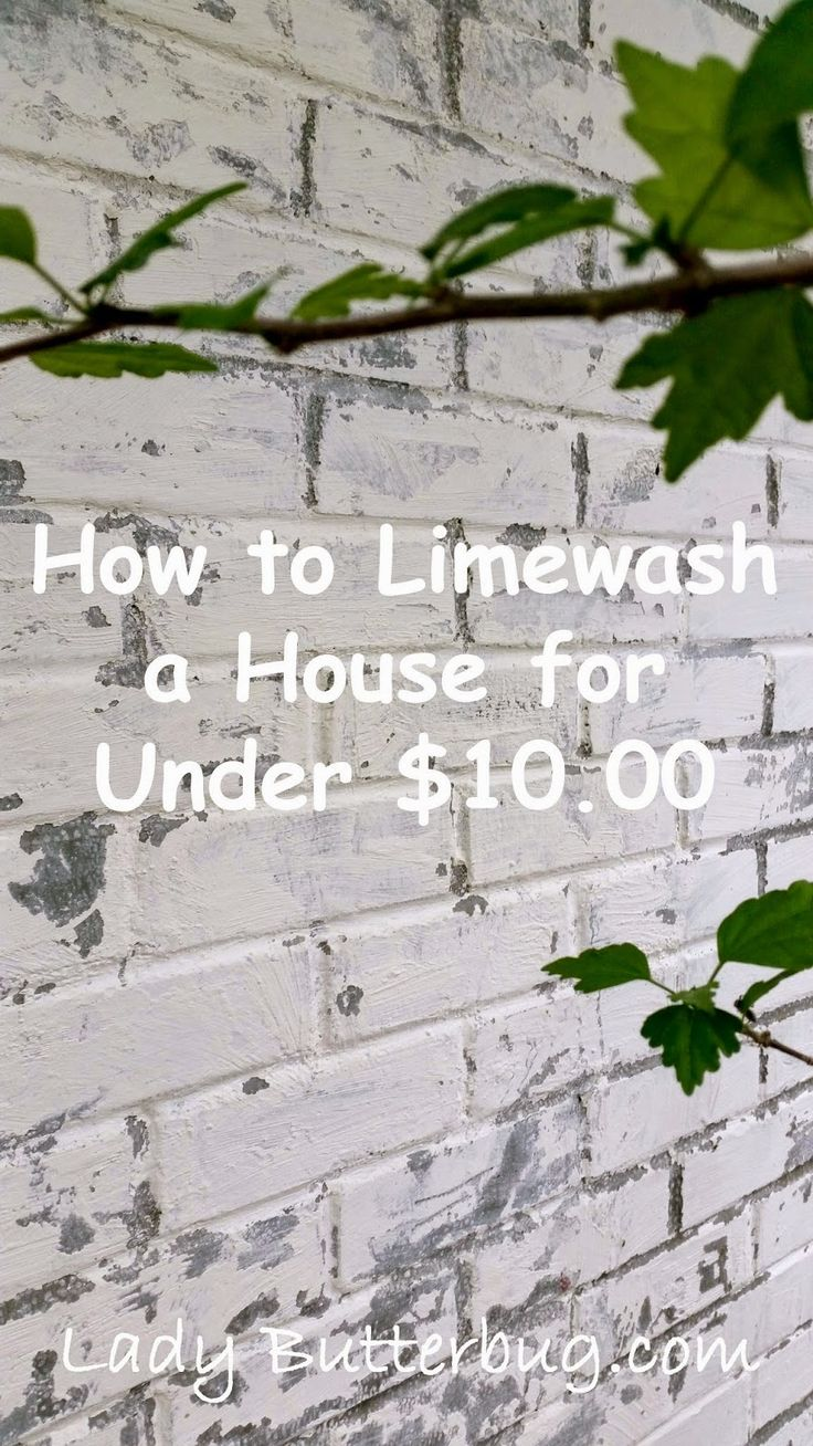 How to Limewash your house for under $10.00 by Lady Butterbug. Found HERE: http://ladybutterbug.blogspot.com/2015/04/how-i-transformed-my-house-for-under.html
