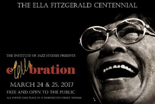Celebrate Ella Fitzgerald's 100thBirthday Anniversary with Rutgers Institute of Jazz Studies in Newark March 24-25      The Institute of Jazz Studiesat Rutgers University-NewarkPresents a Two-day FREE Symposium Featuring Speakers Live Music Films Discussions Listening Sessions & PerformancesPartners Include Rutgers University WBGO FM The Ella Fitzgerald Charitable Foundationand New Jersey Performing Arts Center  CONTACT: Tad Hershorn973/353-5595hershorn@libraries.rutgers.eduREGISTER FREE…