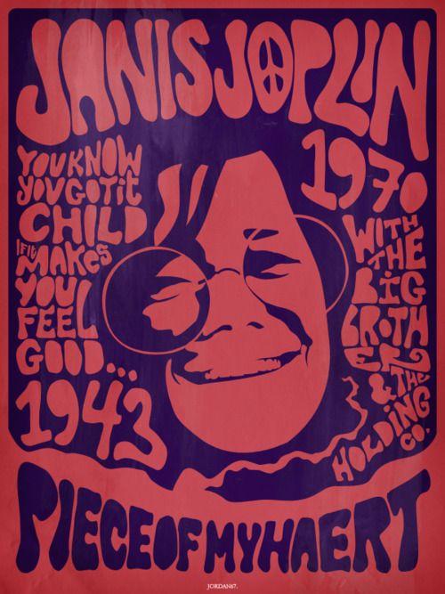 Janis Joplin (Jan 19, 1943 – Oct 4, 1970) Memorial Poster 1943 - 1970. http://katereece.tumblr.com/page/2