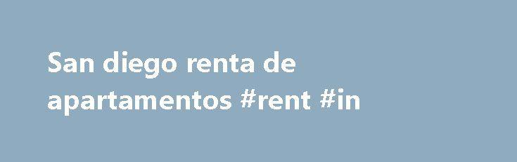 San diego renta de apartamentos #rent #in http://remmont.com/san-diego-renta-de-apartamentos-rent-in/  #renta de departamento # nov 23 Renovated Just In Term For Your Move In $1025 / 1br – 925ft 2 – (Chula Vista) foto mapa [ ] [deshacer] nov 23 Very Bad Credit Acceptable. $1059 / 3br – 1453ft 2 – (Tustin) foto [ ] [deshacer] nov 23 Vaulted Ceilings! Great Views! Awesome 2 bedroom 2 bathroom! $1674 / 2br – 935ft 2 – (420 Activity Way, Oceanside, CA 92058) foto mapa [ ] [deshacer] nov 23…
