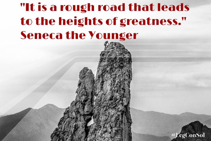 It is a rough road that leads to the heights of greatness. Seneca the Younger  #motivationalquotes #inspirationalquotes #successquotes #successforentrepreneurs #motivation #keystosuccess #majorkeyalert #entrepreneurshipquote  #motivationforentrepreneurs