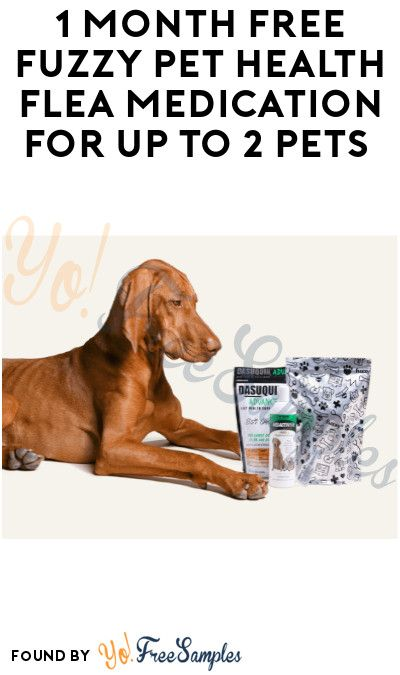 1 Month FREE Fuzzy Pet Health Flea Medication for Up to 2 Pets (Credit Card Required