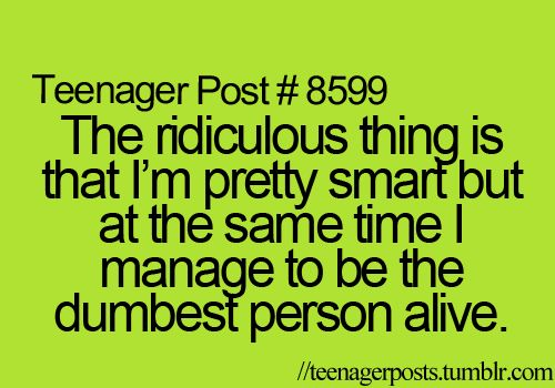 A pretty good description of me sometimes...