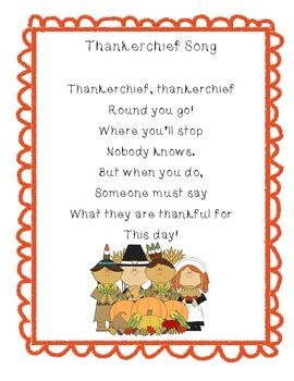 Pass a scarf or bandanna around the circle while chanting this cute Thanksgiving song!  When the song stops, the person holding the thankerchief says what he or she is thankful for today.  This is a fun activity that is a great way to start the day on a positive note during and after Thanksgiving week!
