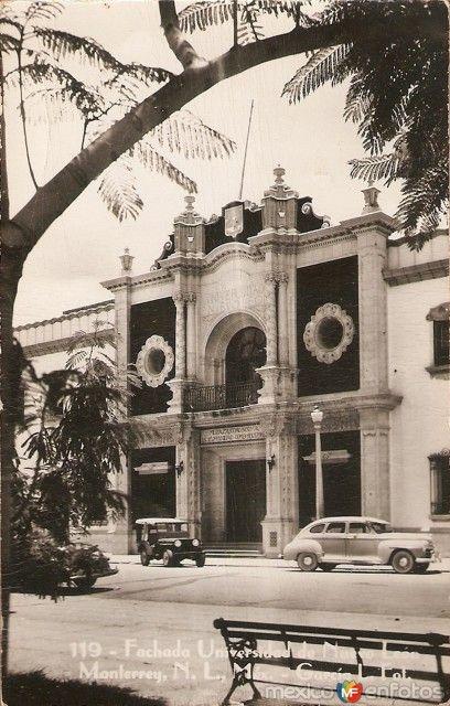 Fotos de Monterrey, Nuevo León, México: Fachada de la Universidad Hacia 1950