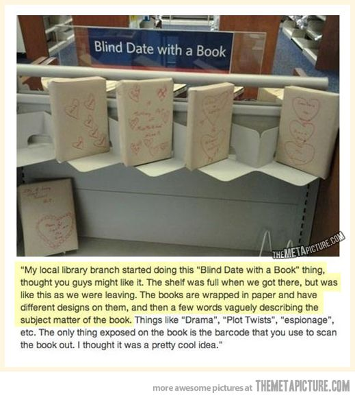 Blind date with a book...so cute!!!