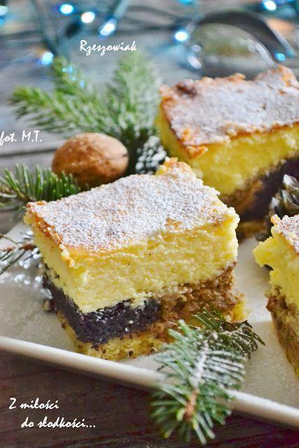 Z miłości do słodkości...: Rzeszowiak, czyli ciasto makowo- serowo- orzechowe