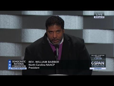 Rev. William Barber FULL REMARKS at Democratic National Convention (C-SPAN) - YouTube