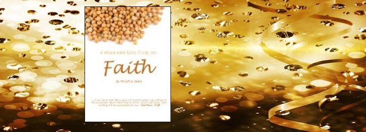 """The CrossReads """"Faith - Four Week Mini Bible Study"""" Giveaway     Faith - Four Week Mini Bible Study by Heather Bixler  In this four week mini Bible Study"""