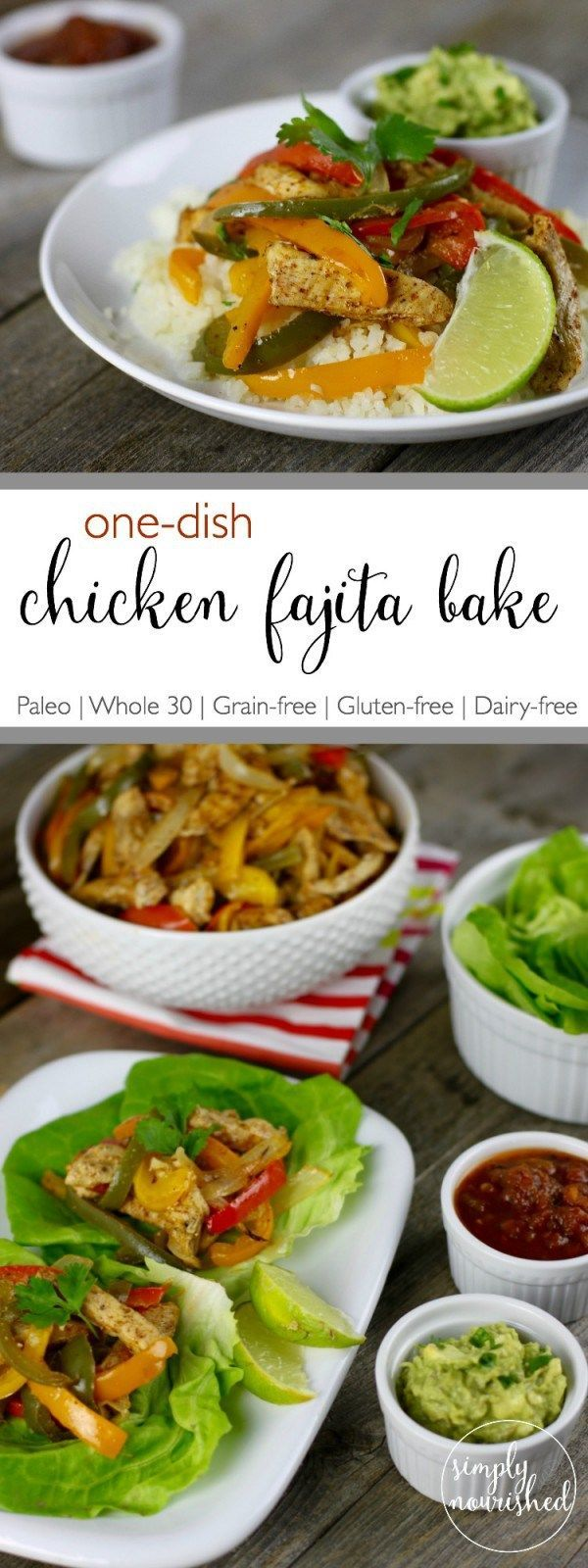 Chicken Fajita Bake | one dish meals | paleo dinner recipe | whole30 dinner recipe | gluten-free dinner recipe | dairy-free dinner recipe | healthy chicken fajita recipe | easy chicken dinner | healthy chicken dinner || The Real Food Dietitians #whole30 #whole30dinner #fajitachicken
