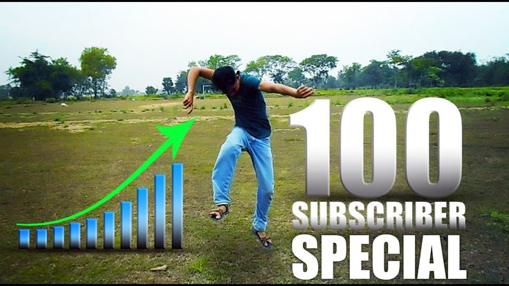 100 SUBSCRIBER SPECIAL