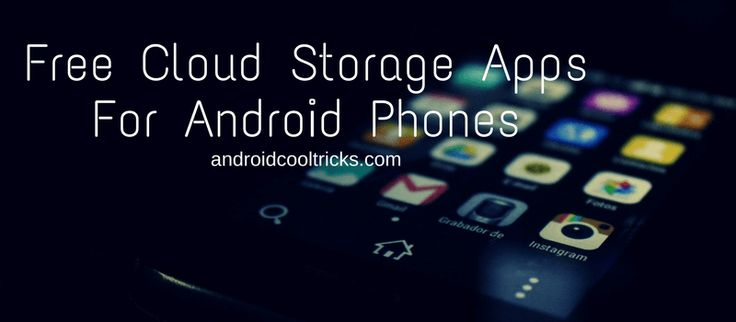 Top 20 Free Cloud Storage Apps For Android Phones 2017http://www.androidcooltricks.com/free-cloud-storage-apps-android/
