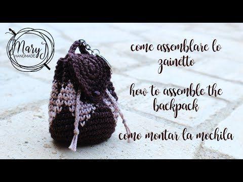 montar la mini mochila a crochet | MARYJ HANDMADE - YouTube