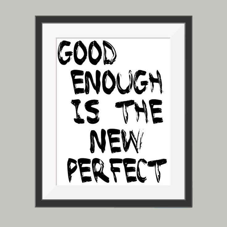 Good enough is the new perfect tekst poster