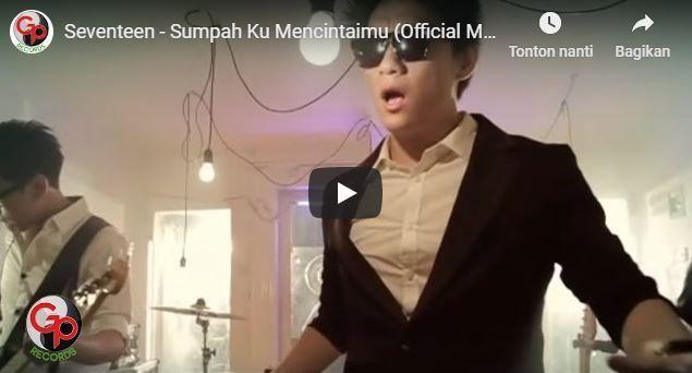 Seru Lirik Lagu Sumpah Ku Mencintaimu Seventeen Seventeen Lirik Lagu Lirik