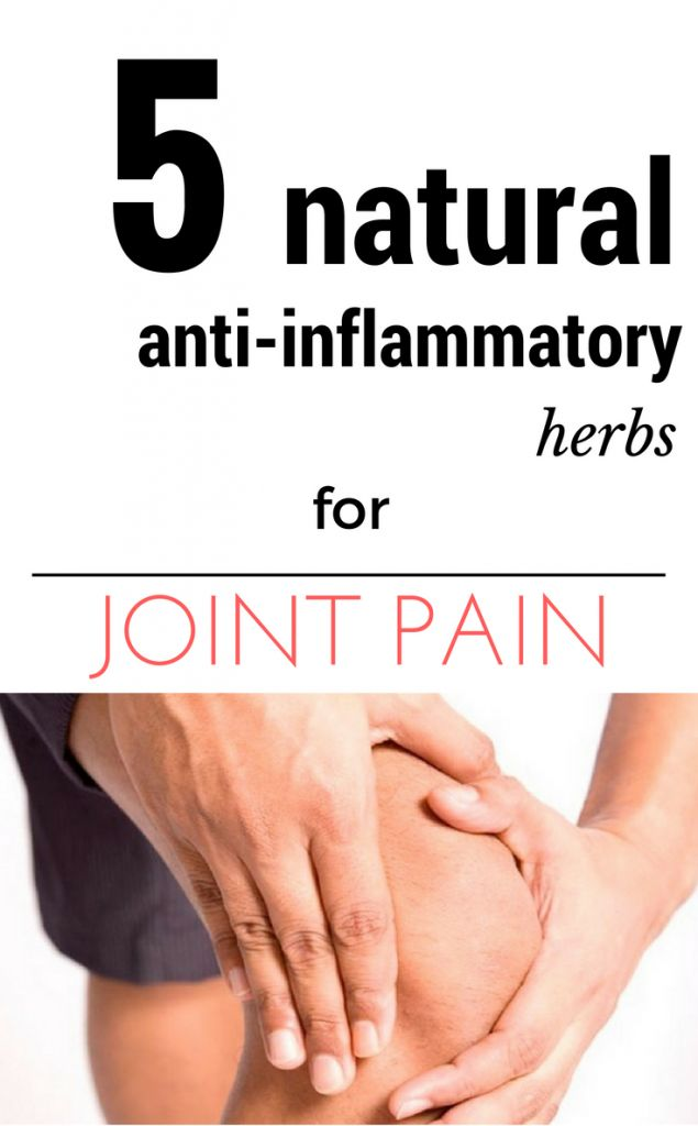 5 natural anti-inflammatory herbs for joint pain.