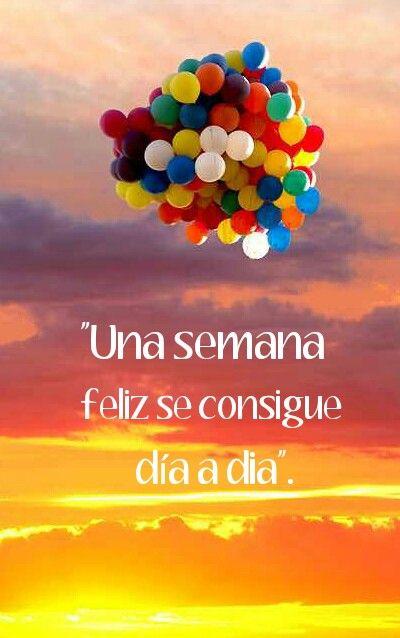 """""""Una semana feliz se consigue día a día"""". #BUENOSDÍAS   www.estibalizyfernando.com"""