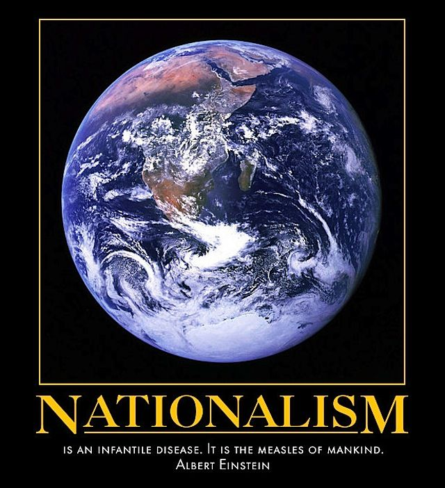 The illusion of Nationalism and How it divides people. Nationalism is a concept that hostile agitation against foreigners and racism lurks behind. A false Community, endowed above, such a dictator. A country's way to glorify itself and shut others out. Creating cohesion by not see their own shortcomings. I see myself as a citizen of the world! I do not believe in nationalism, but we are all here in the same world.
