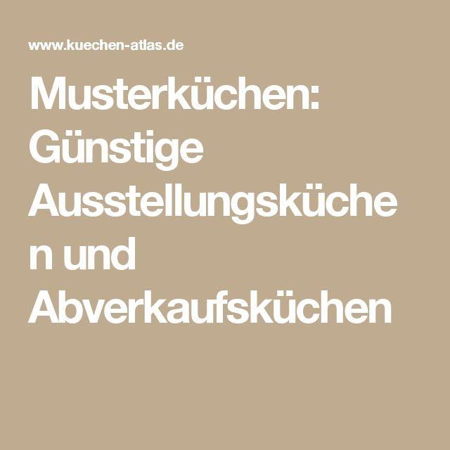 Abverkaufsküchen münchen  Die 25+ besten Ausstellungsküchen Ideen auf Pinterest | L küche ...
