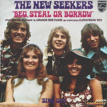 New Seekers, Beg, Steal Or Borrow / Sing Out (Philips 6006 202 French single)