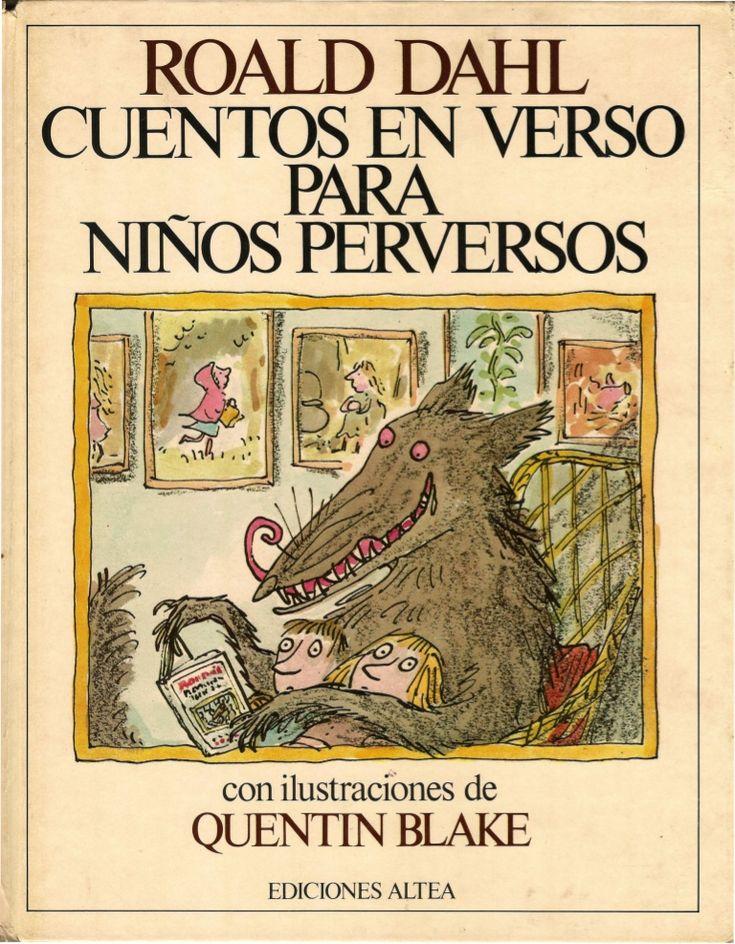 Cuentos en verso para niños perversos, de Roal Dahl. Enlace al libro con ilustraciones. 1º , 2º de ESO