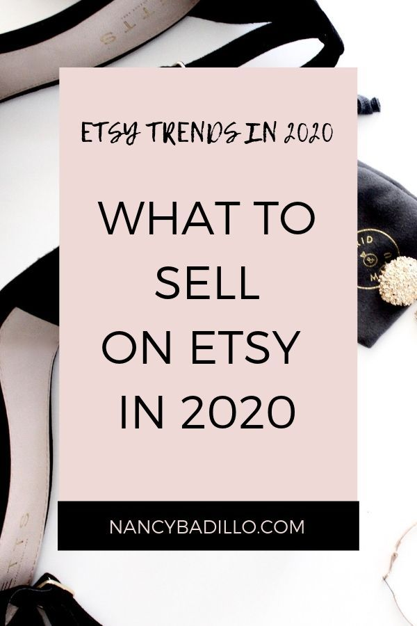 What To Sell On Etsy In 2020 Things To Sell What Sells On Etsy