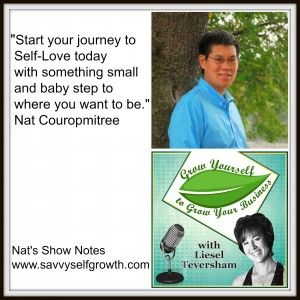 Podcast: Nat Couropmitree shares wonderful tips on how Self-Love leads to more success in business.