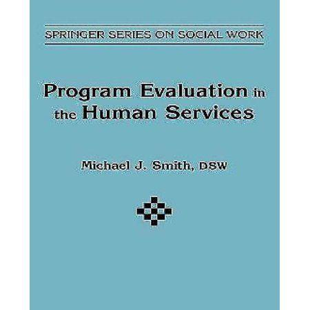 Program Evaluation in Human Services Program evaluation and Products - program evaluation