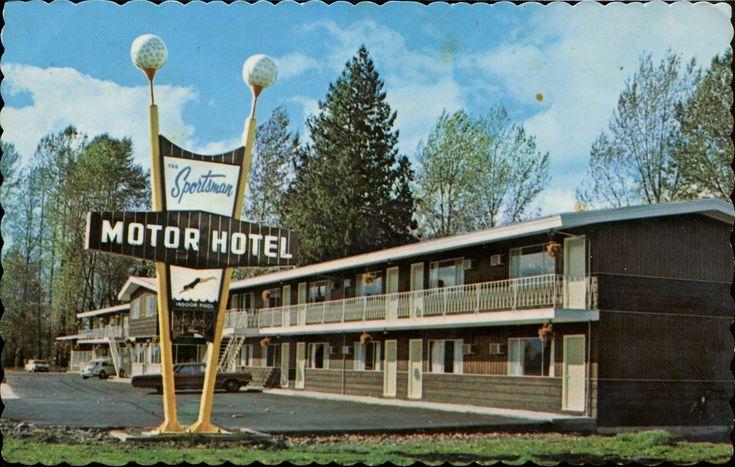 The Sportsman Motor Hotel, Chilliwack, BC