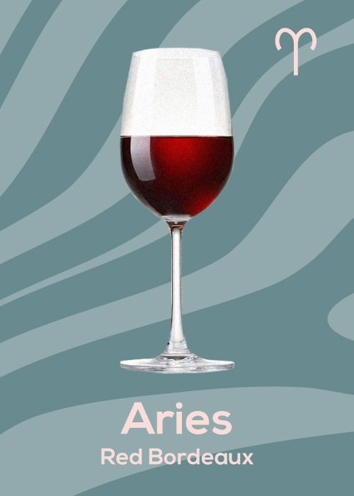 September Drinking Horoscope - Aries - Drink a red Bordeaux this month to understand balance you need this month.