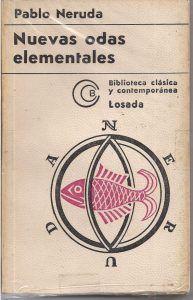 Oda al Aceite pertenece a Nuevas odas elementales de Pablo Neruda. Esta es la portada de una edición posterior de 1967