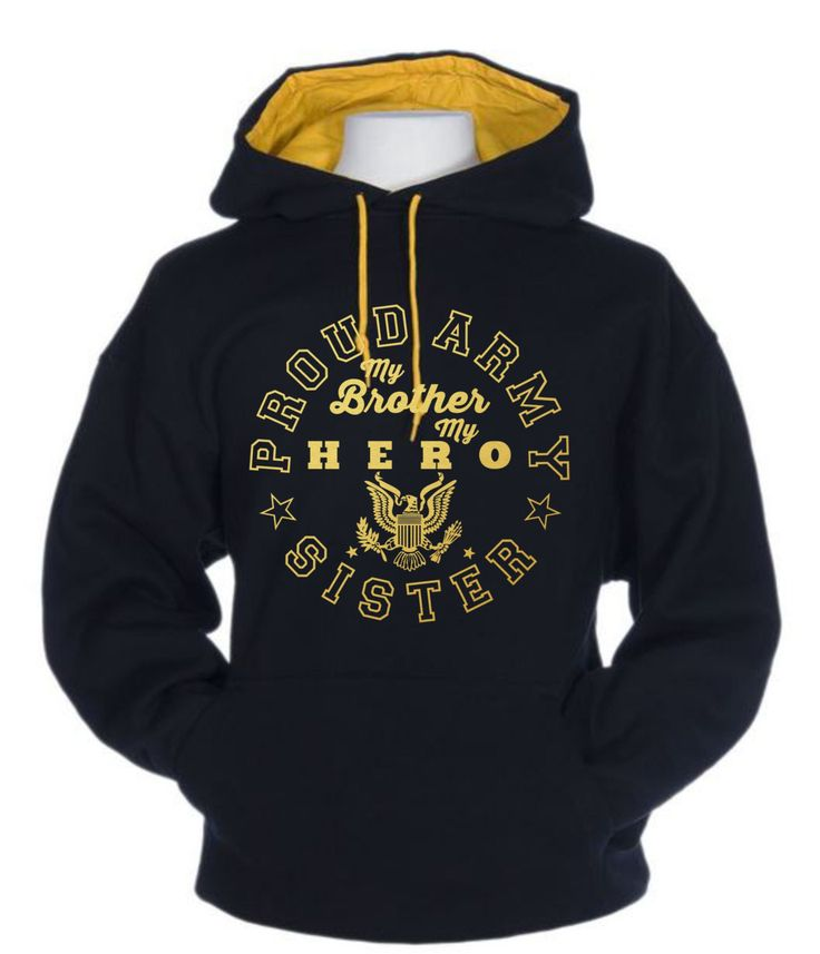 PROUD ARMY SISTER-My Brother My Hero Foil Design Unisex Contrast Hoodie Sweatshirt by HauteBlingz on Etsy