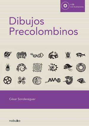 Libro digital de arte y teoría Dibujos precolombinos de César Sondereguer