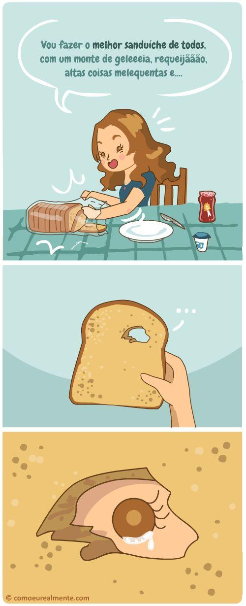 O momento de tristeza profunda de quando o pão vem com um buraco.