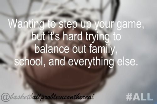 Basketball problems.... Amen to this one.. No real answer hard to choose between the things you love most.