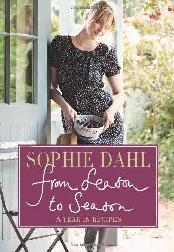 Prachtig puur kookboek! Miss Dahl's Guide to All Things Lovely. Sophie Dahl by Sophie Dahl