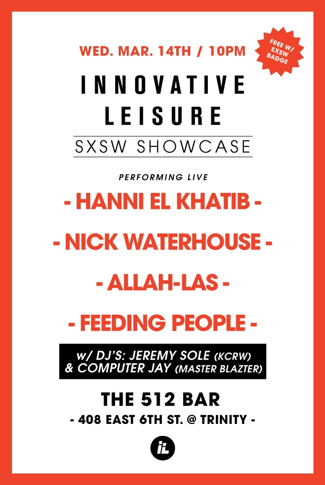 Jeremy Sole will DJ and play host WED 3/14 : 9pm-2am  INNOVATIVE LEISURE SHOWCASE