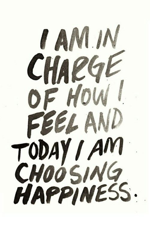 I am choosing happiness :)