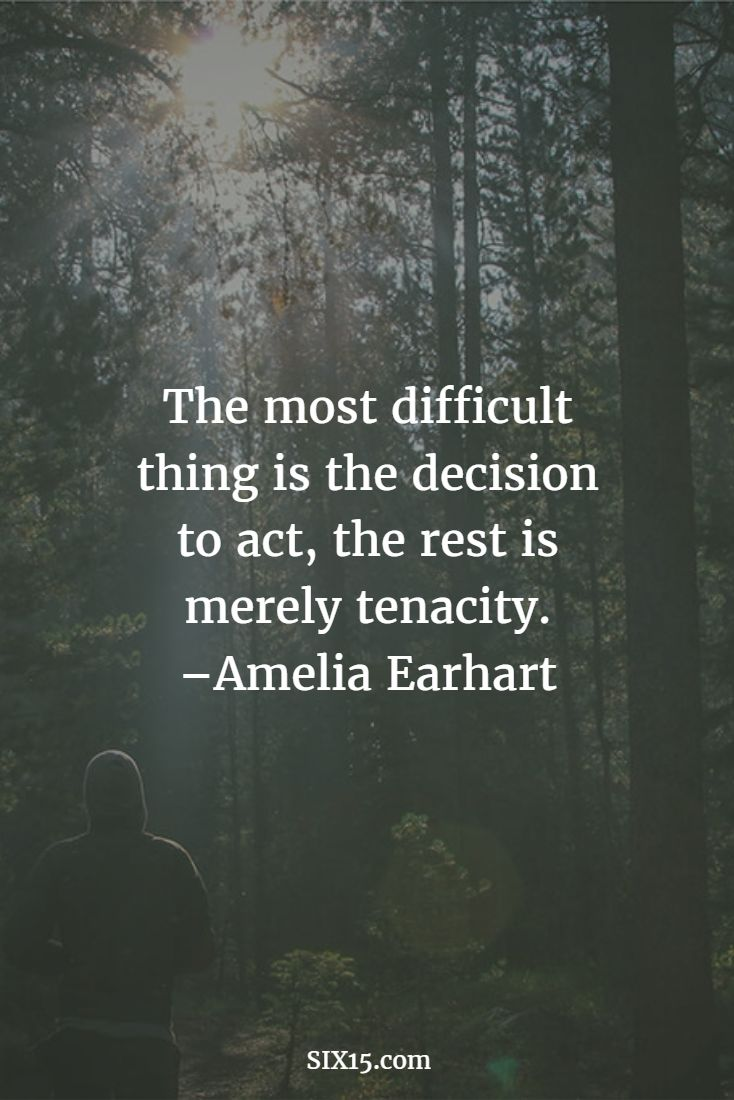 You have to take action