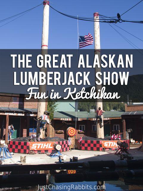 The Great Alaskan Lumberjack Show: Fun in Ketchikan