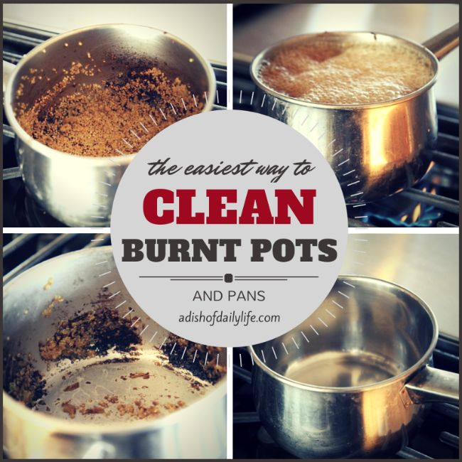 Clean burnt pots and pans in minutes...no scrubbing required! #cleaningtips #cleaning www.adishofdailylife.com