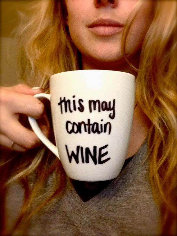 Customized Handwritten This MAY CONTAIN WINE Coffee Mug with Handmade Design from Anchored By J