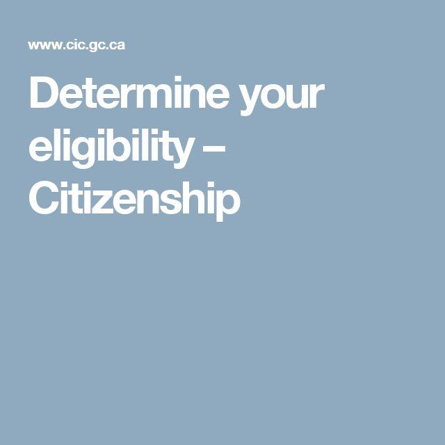 Determine your eligibility – Citizenship