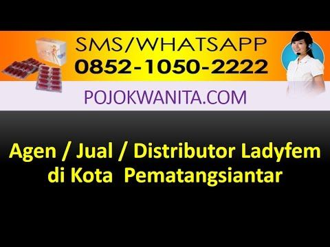Ladyfem Sumatera Utara | SMS/WA: 0852-1050-2222: Ladyfem Kota Pematangsiantar | Jual Ladyfem Kota P...