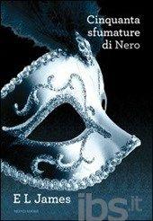 Cinquanta sfumature di nero - James E. L. - Libro - Mondadori - Omnibus - IBS